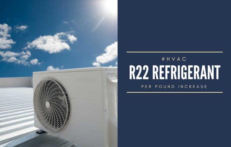 R-22 Refrigerant Cost Increase!